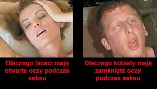 Dlaczego faceci mają otwarte oczy podczas seksu