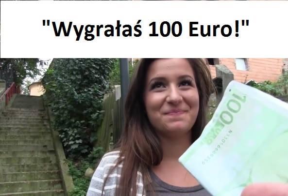 Wygrałaś 100 euro
