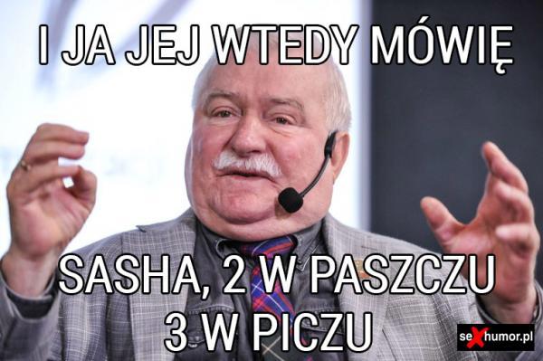 Wałęsa radzi Sashy Grey